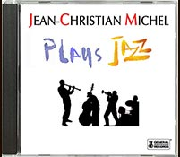 Plays Jazz by Jean-Christian Michel